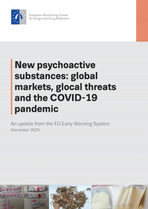 image of the docume New psychoactive substances: global markets, glocal threats and the COVID-19 pandemic — an update from the E